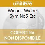 Sinfonia n�5 in fa minore op.42 cd musicale di Widor