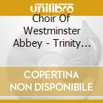 Trinity sunday at westminster abbey cd musicale di Artisti Vari