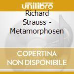 Metamorfosi,quartetti e piano cd musicale di Strauss