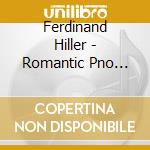 The romantic piano vol.45 cd musicale di Hiller
