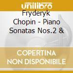 Piano sonatas 2 & 3 - hamelin cd musicale di F. Chopin