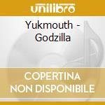 Godzilla cd musicale di Yukmouth
