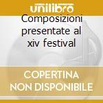 Composizioni presentate al xiv festival cd musicale