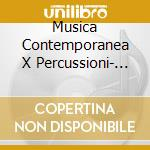 Musica contemporanea x percussioni cd musicale