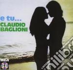 E TU... cd musicale di Claudio Baglioni