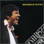 MORANDI IN TEATRO cd musicale di Gianni Morandi
