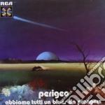 Perigeo - Abbiamo Tutti Un Blues Da Piangere cd musicale di PERIGEO
