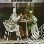 UNA DONNA PER AMICO cd musicale di Lucio Battisti