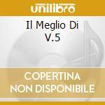 IL MEGLIO DI V.5 cd musicale di Lucio Battisti