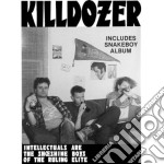 Intelectuals are the .... cd musicale di Killdozer