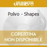 SHAPES cd musicale di POLVO