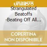 S/t cd musicale di Beatoff Strangulated