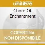 CHORE OF ENCHANTMENT cd musicale di GIANT SAND