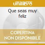 Que seas muy feliz cd musicale di Alejandro Fernandez