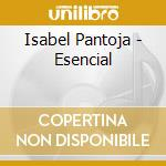Lo esencial cd musicale di Isabel Pantoja