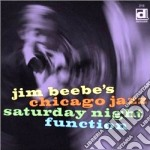 Saturday night function - cd musicale di Jim beebe's chicago jazz