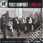 Percy Humphrey - Climax Rag cd musicale di Humphrey Percy