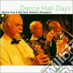 Dance hall days - cd musicale di Norrie cox & n.orleans stomper
