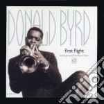 Donald Byrd - First Flight cd musicale di Donald Byrd