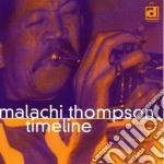 Malachi Thompson - Timeline cd musicale di Thompson Malachi