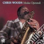 Modus operandi - cd musicale di Woods Chris
