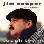 Tough town cd musicale di Cooper Jim