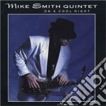On a cool night cd musicale di Mike smith quintet