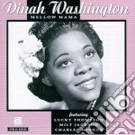 Mellow mama - washington dinah mingus charles thompson lucky jackson milt cd musicale di Dinah Washington