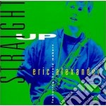 Straight up cd musicale di Eric Alexander