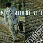 The traveler cd musicale di Mike smith quintet
