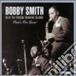 That's for sure - cd musicale di Smith Bobby