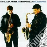 Stablemates - cd musicale di Eric alexander & lin halliday