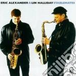 Eric Alexander & Lin Halliday - Stablemates cd musicale di Eric alexander & lin halliday