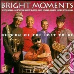 Brights Moments - Return Of The Lost Tribe cd musicale di Moments Brights