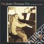 Reminiscing - cd musicale di Jodie christian trio