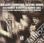 Talking horns - thompson malachi cd musicale di Thompson Malachi