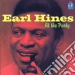 At the party - hines earl cd musicale di Earl Hines