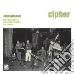Cipher cd musicale di Abrams Josh