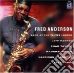 Fred Anderson - Back At The Velvet Lounge cd musicale di Fred Anderson