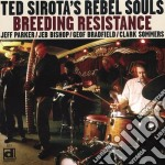 Breeding resistance cd musicale di Ted sirota's rebel s