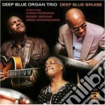 Deep blue bruise cd musicale di Deep blue organ trio