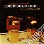 Common ground cd musicale di Zacj brock & tom wri