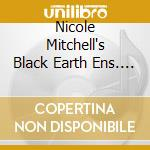 BLACK UNSTOPPABLE cd musicale di NICOLE MITCHELL'S BL
