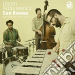 Sun rooms cd musicale di Jason Adasiewicz