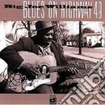 Blues on highway 49 cd musicale di Big joe williams