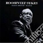 Hard drivin'blues - james homesick sykes roosevelt cd musicale di Sykes Roosvelt