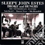 Broke and hungry - estes sleepy john bloomfield mike rachell yank cd musicale di Sleepy j.estes & m.bloomfield
