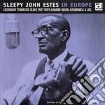 Sleepy John Estes - In Europe cd musicale di Sleepy john estes