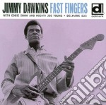 Fast fingers - dawkins jimmy cd musicale di Jimmy Dawkins