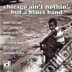 Chicago ain't nothin'... - cd musicale di Sunnylnad slim/e.clearwater &